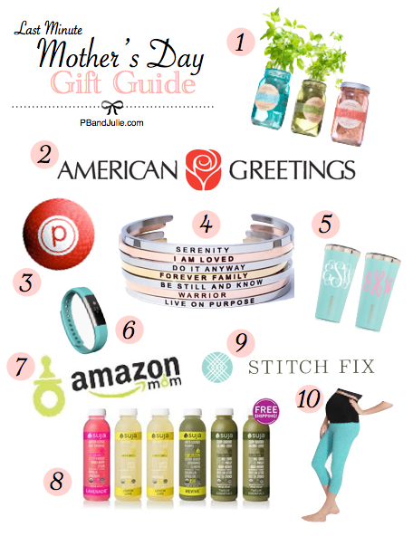 Find the perfect last minute Mother's Day gift with PB&Julie's Gift Guide.