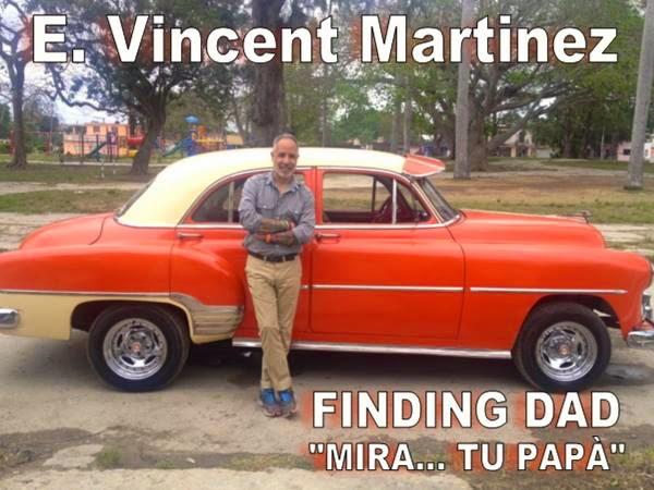 "E. Vincent Martinez ""finding Dad"""