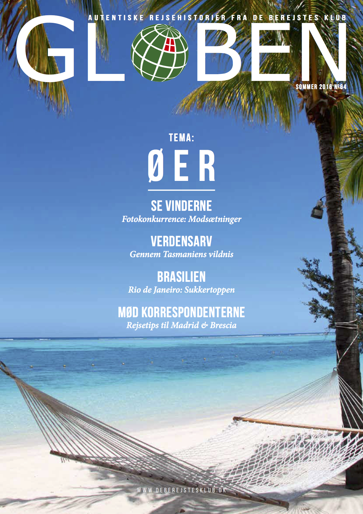 """Issue 64: Øer   The theme for this issue is travel stories on the islands across the world. Also, the winners of photo competition titled """"Contrasts"""" are announced. Download the issue  here ."""