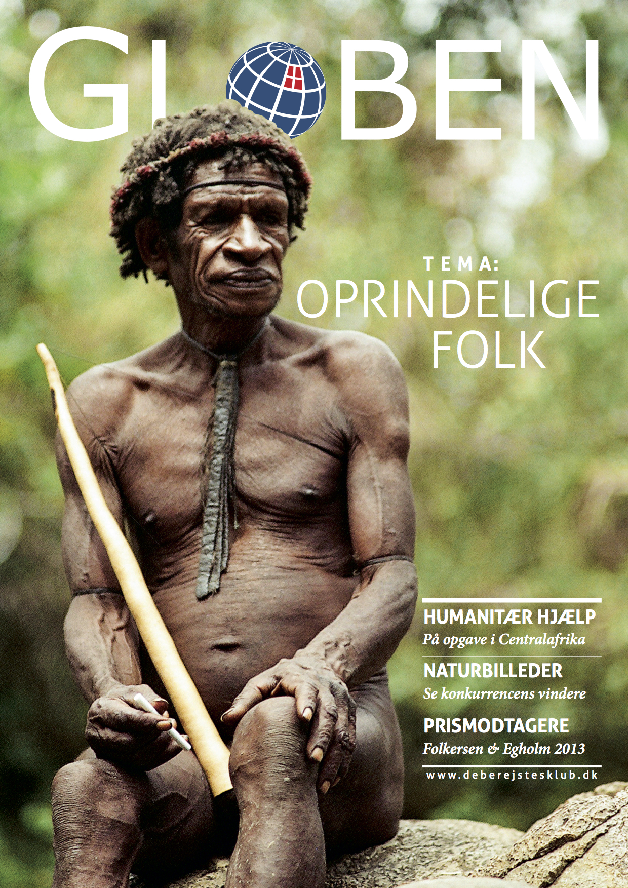 Issue 57: Oprindelige Folk   The Indigenous People issue tells the stories of remote places far beyond civilisations, in the jungles of Papua New Guinea and Indonesia, among the tribes in Ethiopia, Congo, Tonga, Zimbabwe. Discover it all right  here .