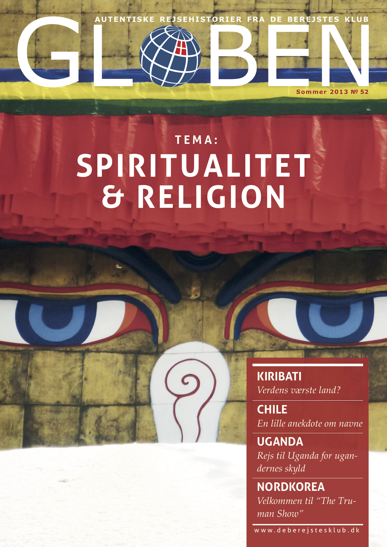 Issue 52: Spiritualitet & Religion    Spirituality and Religion  is the main theme for this issue, where the stories revolve around Christianity in the Vatican, Hinduism in India, Buddhism in Myanmar, Islam in Kuwait, Celtics in Germany, and more.