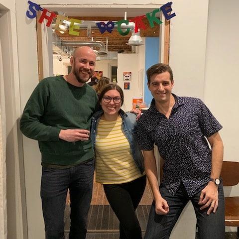 Sheet Cake was me, Rob Deatherage, and Sarah Jamison