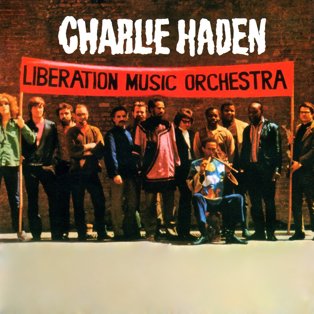 Charlie Haden's Liberation Music Orchestra