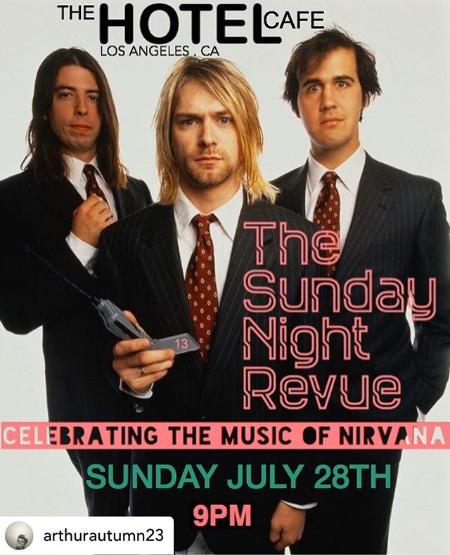 Posted @withrepost • @arthurautumn23 We are very pleased to announce that on July 28th @ Hotel Cafe, The Sunday Night Revue will Celebrate the Music of NIRVANA! In 4 short years NIRVANA turned in 4 Albums full of some of the most memorable melodies in ROCKANDROLL History. The Music of NIRVANA cut through the noise, static & fear of a generation & began a whole new revolution firmly cementing their place in ROCKANDROLL History. NIRVANA continue to inspire young Bands & their legend grows by the day. Join us as Musicians from all over Los Angeles interpret the Music of NIRVANA @thehotelcafe with TSNR 7.28.19. Tickets on sale soon!