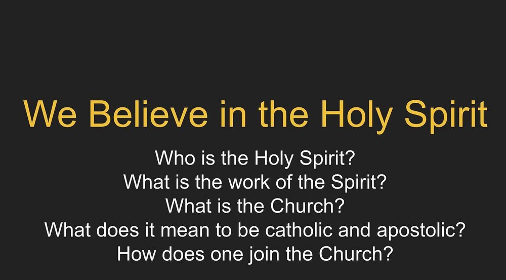 Nicene Creed Week 4: We Believe In The Holy Spirit Sermons