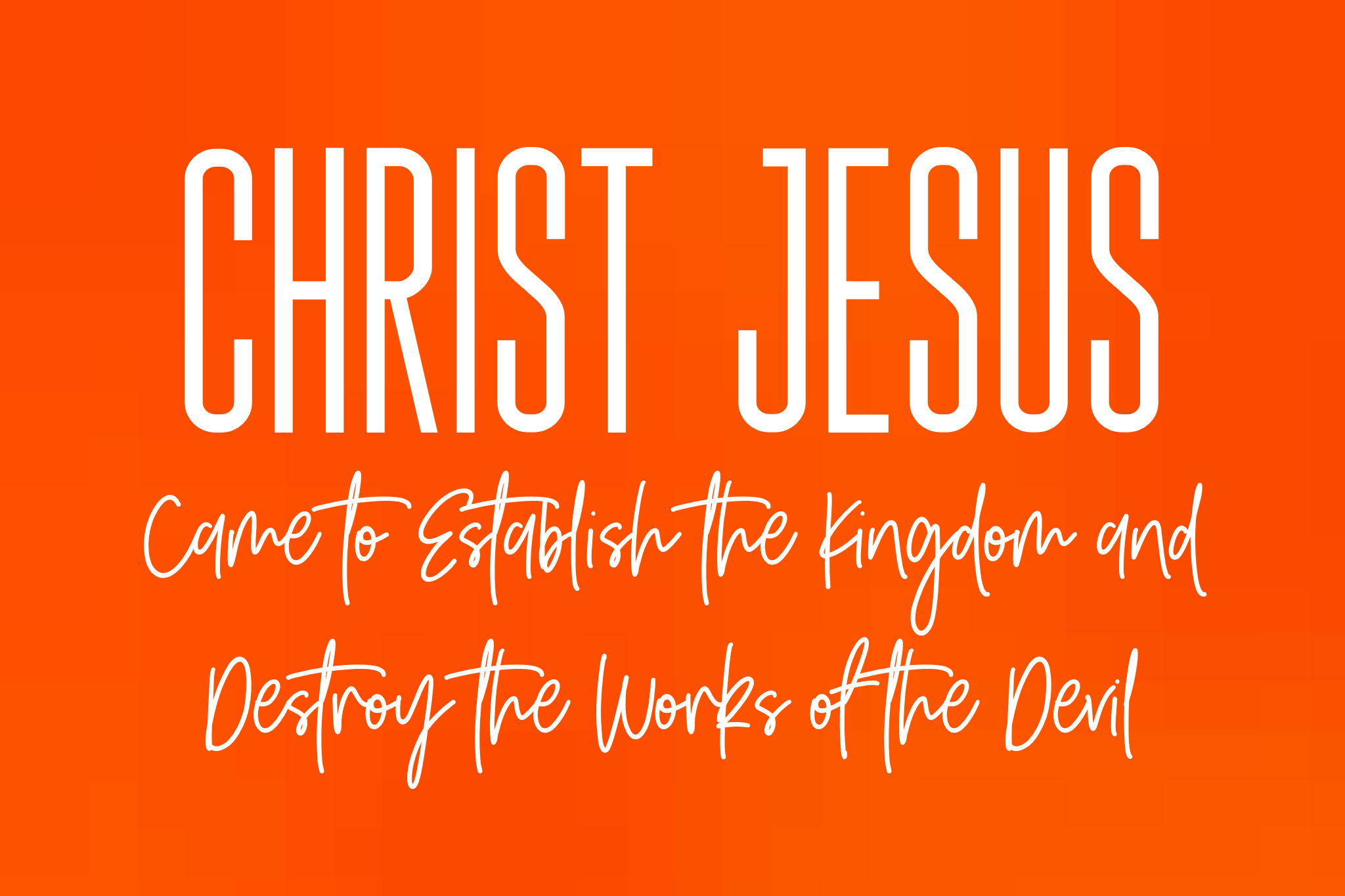 Jesus came to Establish the kingdom .png