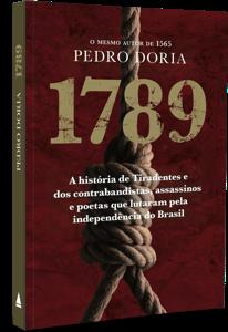 Uma história da Inconfidência Mineira e seus estranhos heróis