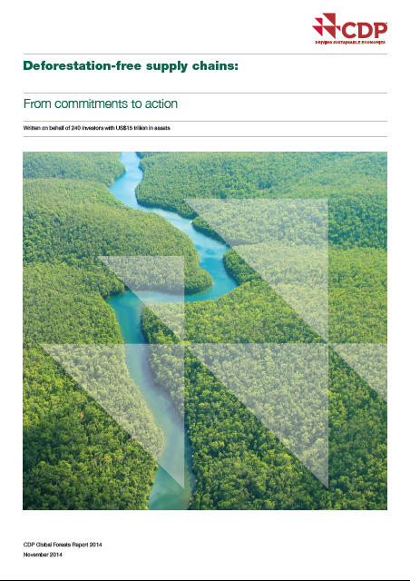 2014 CDP GLOBAL FORESTS REPORT WHICH CAPITALACTIV COLLABORATED ON. THE CDP REPORT IS WRITTEN ON BEHALF OF 240 INVESTORS WITH US$15 TRILLION IN ASSETS, AND HIGHLIGHTS THE MEASURES BEING TAKEN BY OVER 150 OF THE WORLD'S LARGEST COMPANIES IN THEIR EFFORTS TO REDUCE COMMODITY-LINKED DEFORESTATION.