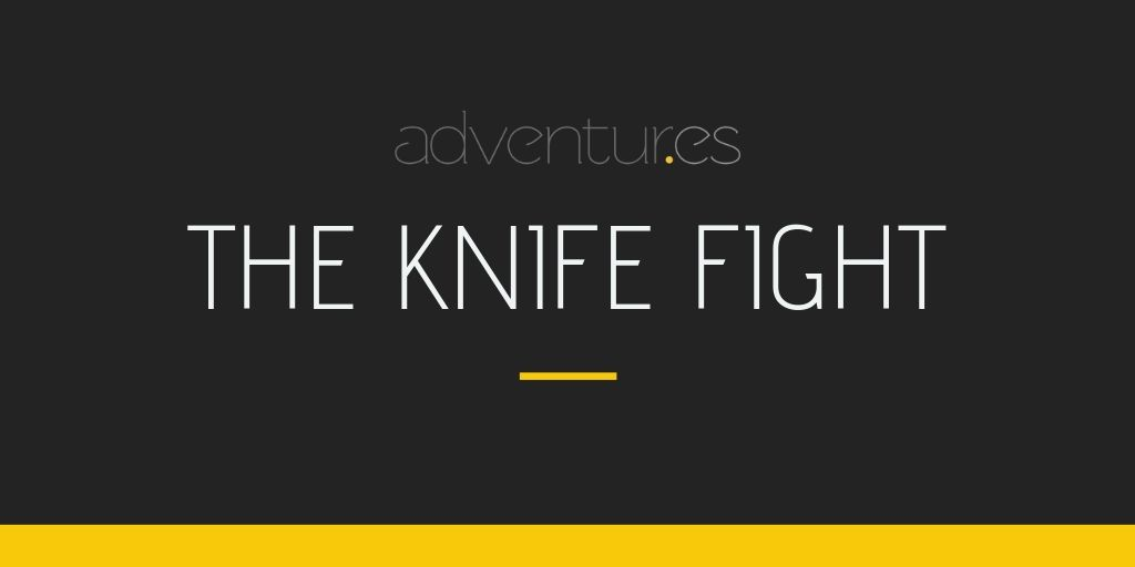 The Knife Fight