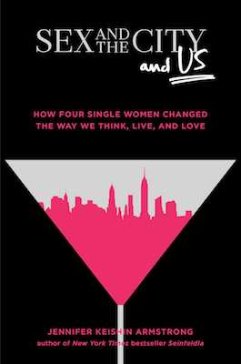 sex-and-the-city-and-us-9781501164828_hr.jpg