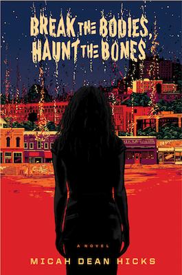 break-the-bodies-haunt-the-bones-book-cover.jpg