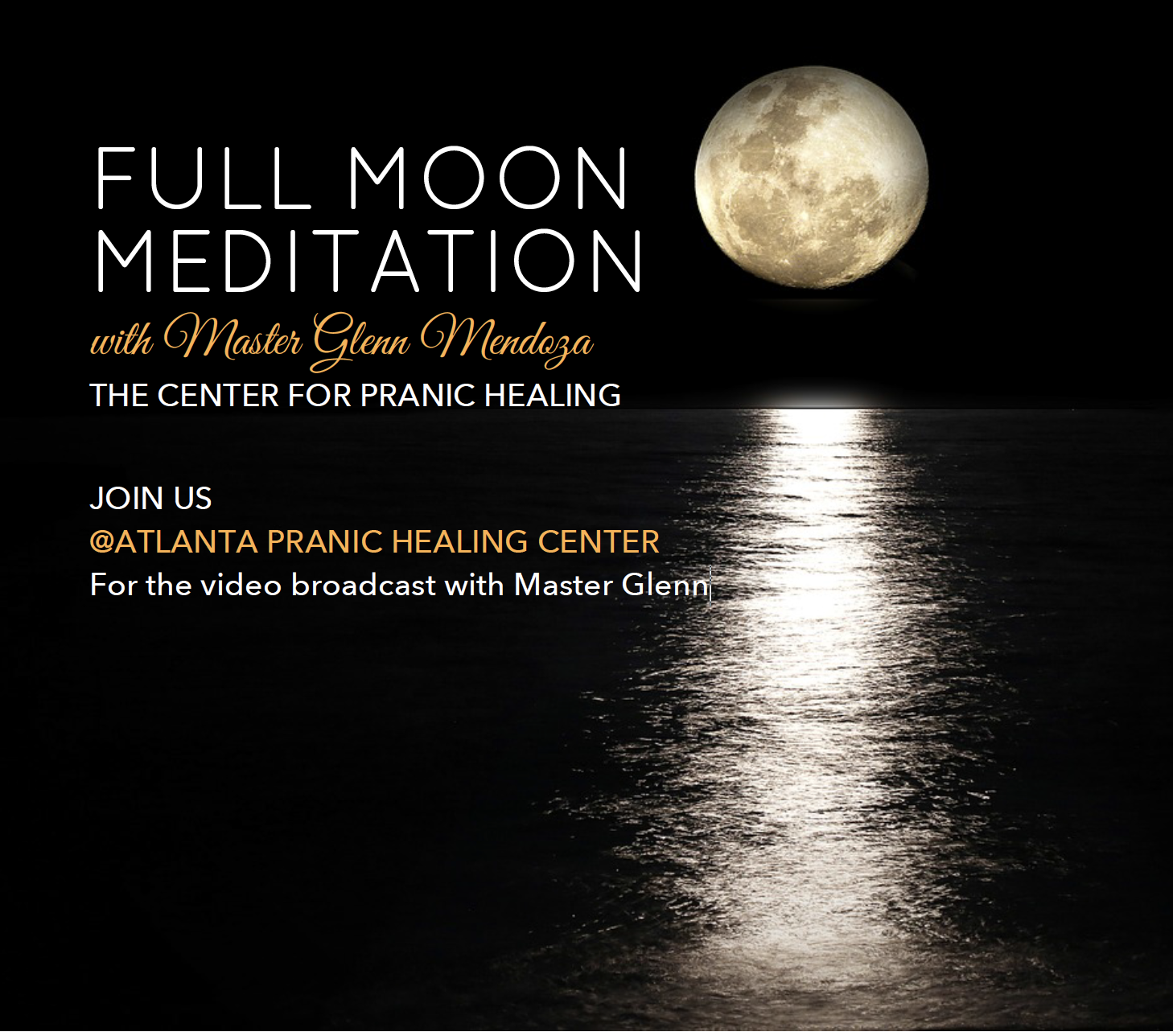 Join us for this full moon meditation at our office as we view Master Glenn's Livestream together.  Let us meditate with Master Glenn in worldwide service for humanity. One can experience the tremendous downpour of Divine energies during the Full Moon and use these special energies to bless our families, wishes, dreams, goals, projects and our lives.  Share this special event with your friends and family. Invite them to this event that promotes the will-to-do-good, promotes compassion and projects loving healing energies and peace to the troubled spots in the world.  The power of a group meditating together is exponential. The more people gathering to meditate as a group, the more divine energies can be brought down to bless Mother Earth.