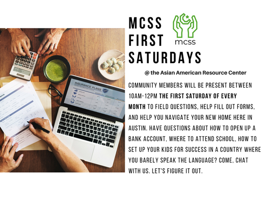 MCSS first saturdays - Beginning May 2018, we have a host of volunteers who are going to be there to answer questions and help our refugee friends navigate life in the US. This includes how to look things up, find certain doctors, fill out forms, interpret mail, anything. Spread the word.