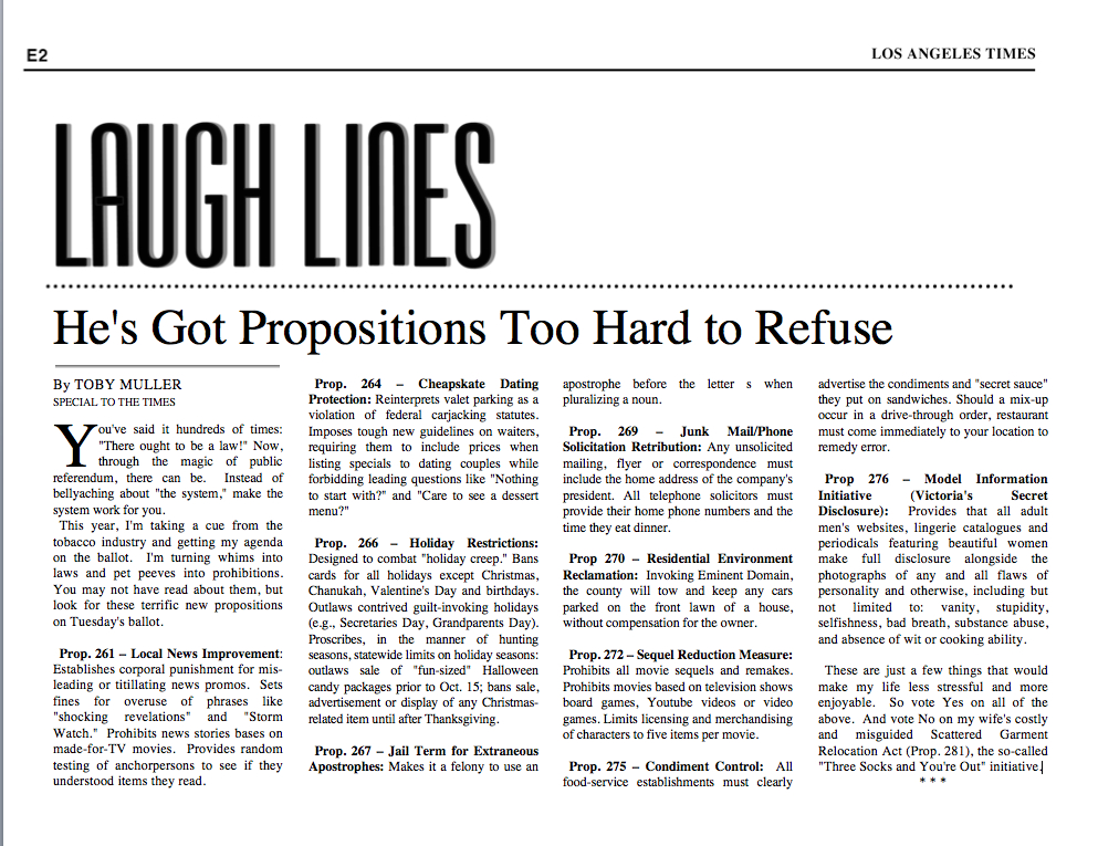 Frequent contributor to the  Los Angeles Times Laugh Lines columns as well as other publications.