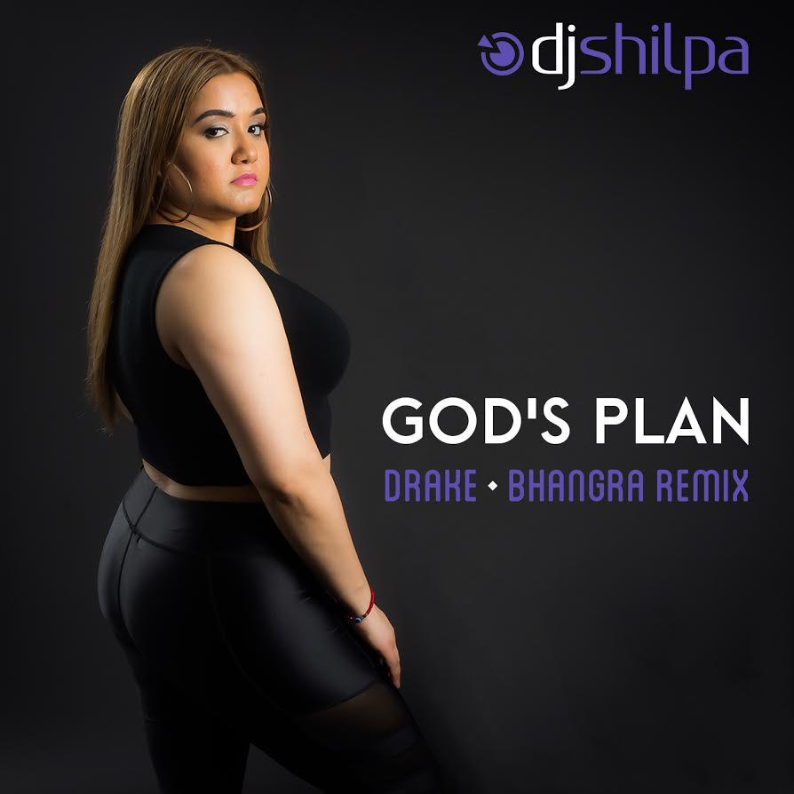DJ Shilpa - God's Plan