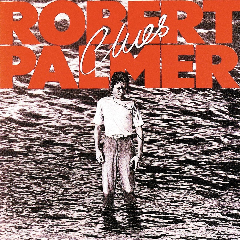 """Clues"" by Robert Palmer"