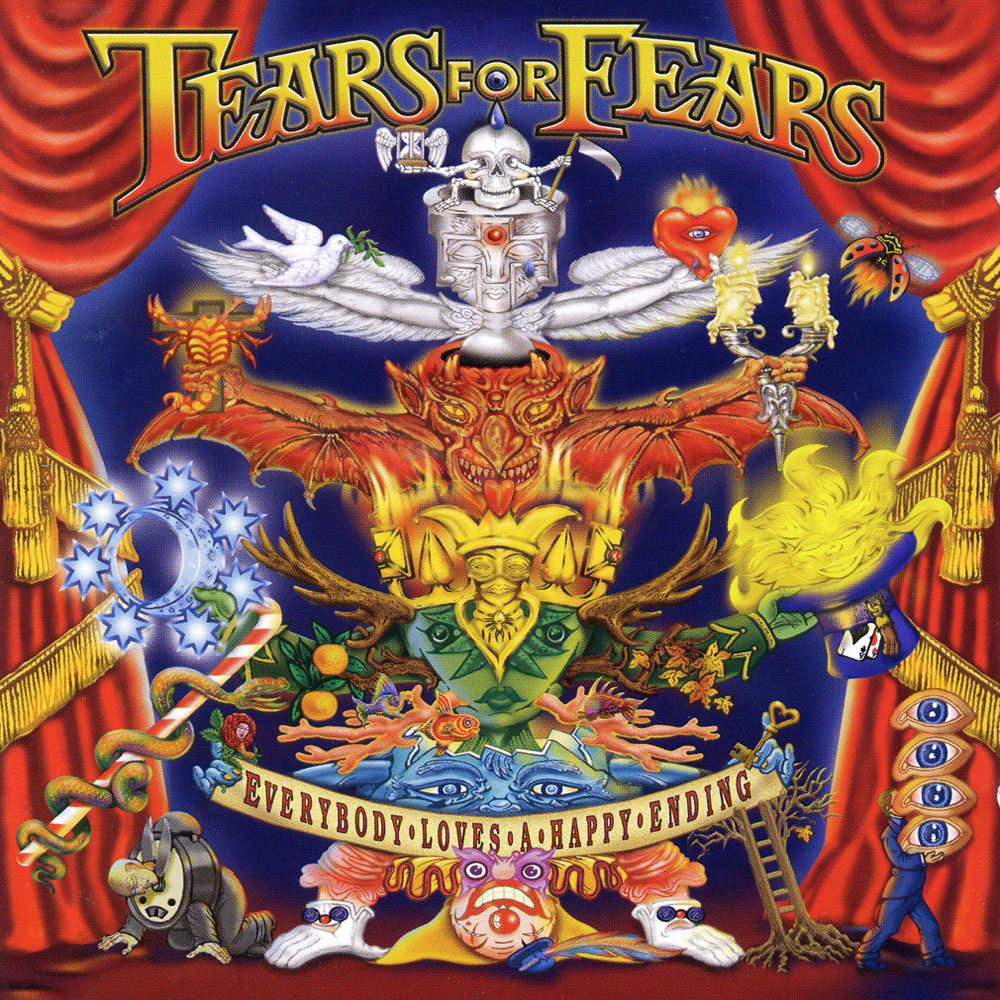 Tears for Fears Everybody Loves A Happry Ending
