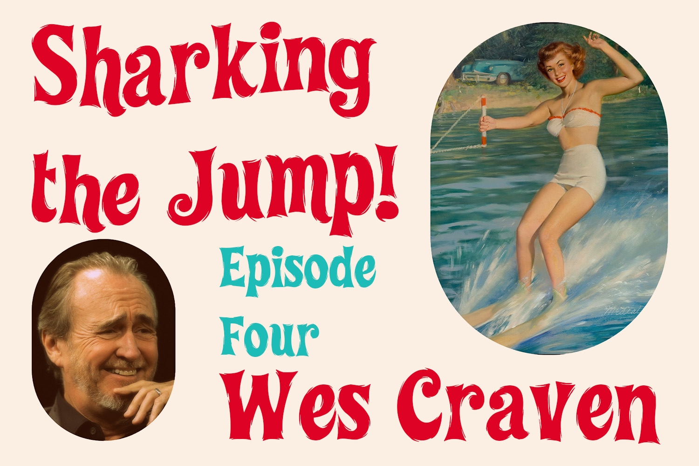 wes craven shark the jump