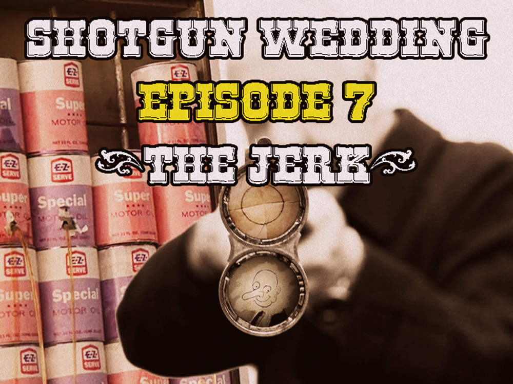 Shotgun_wedding_The_Jerk.jpg