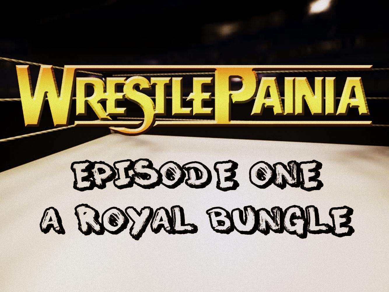 WWE_Royal_Bungle