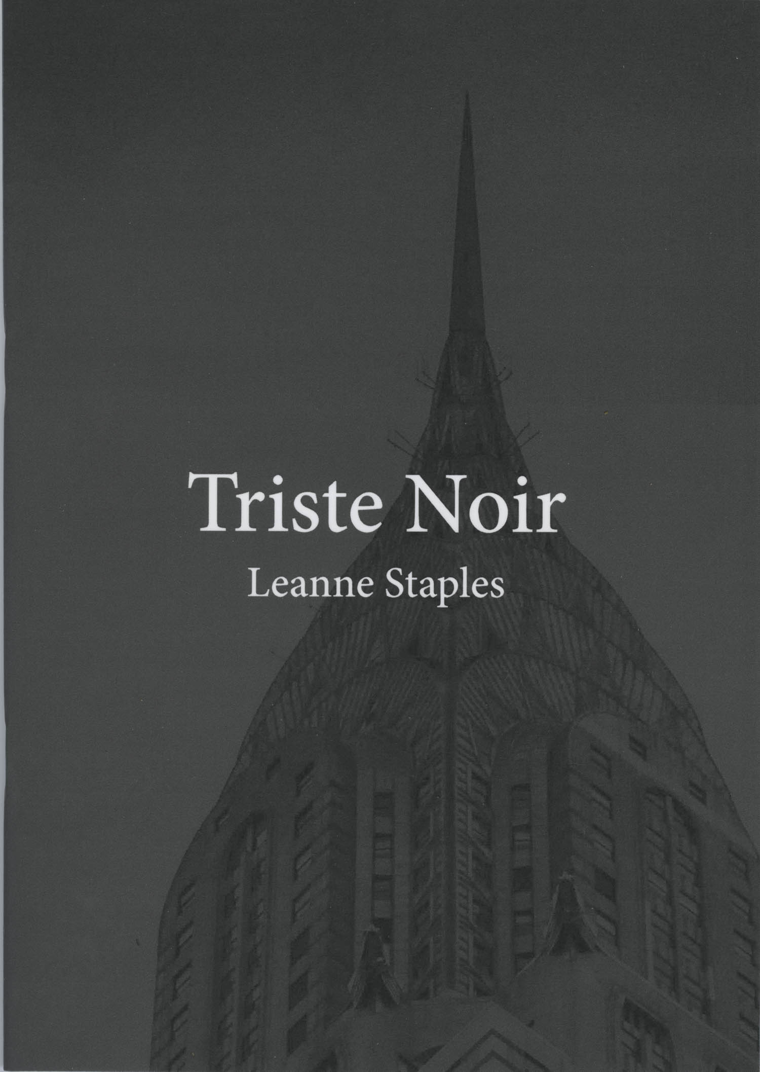 Triste Noir – Limited Edition Photo Zine by Leanne Staples