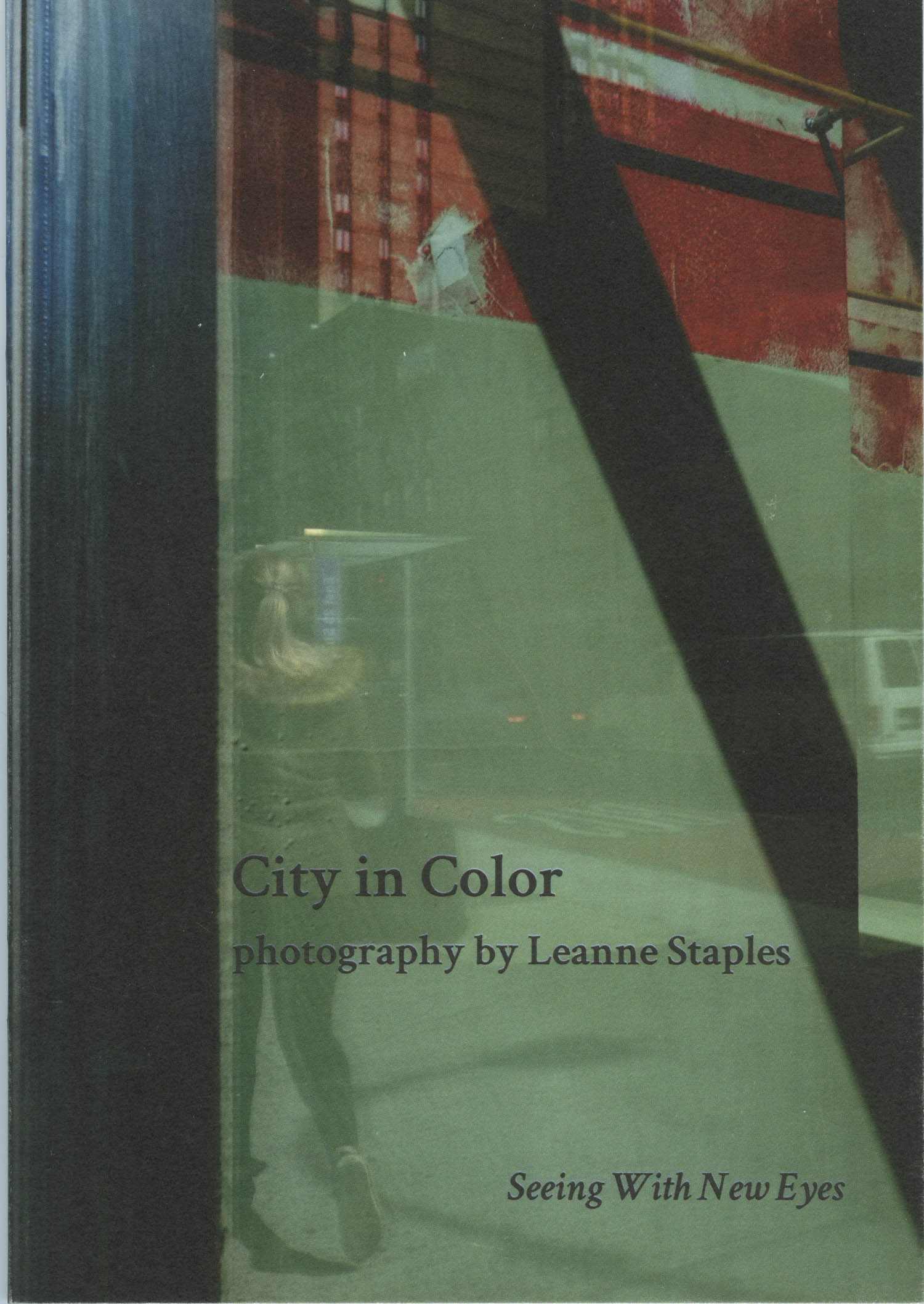 City in Color – Limited Edition Photo Zine by Leanne Staples