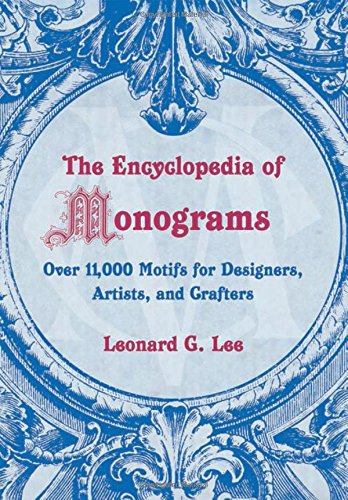 The Encyclopedia of Monograms contains a huge reference library. If you buy one monogram book, it should probably be this one.