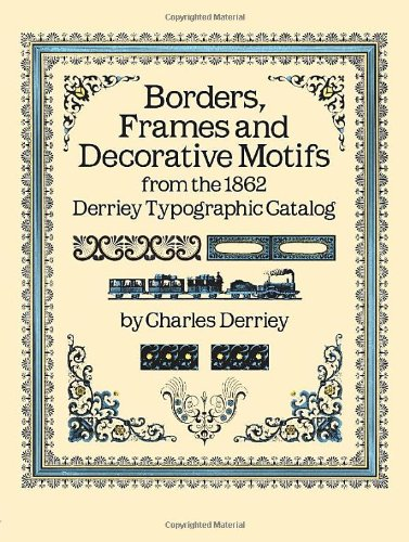 B  orders, Fames and Decorative Motifs is one of my go-to books for borders.