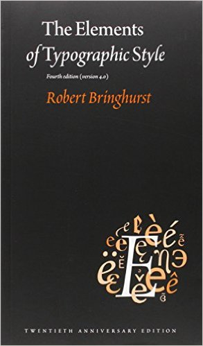 The Elements of Typographic Style is quite possibly the most important typography book of all. Essential for setting type.