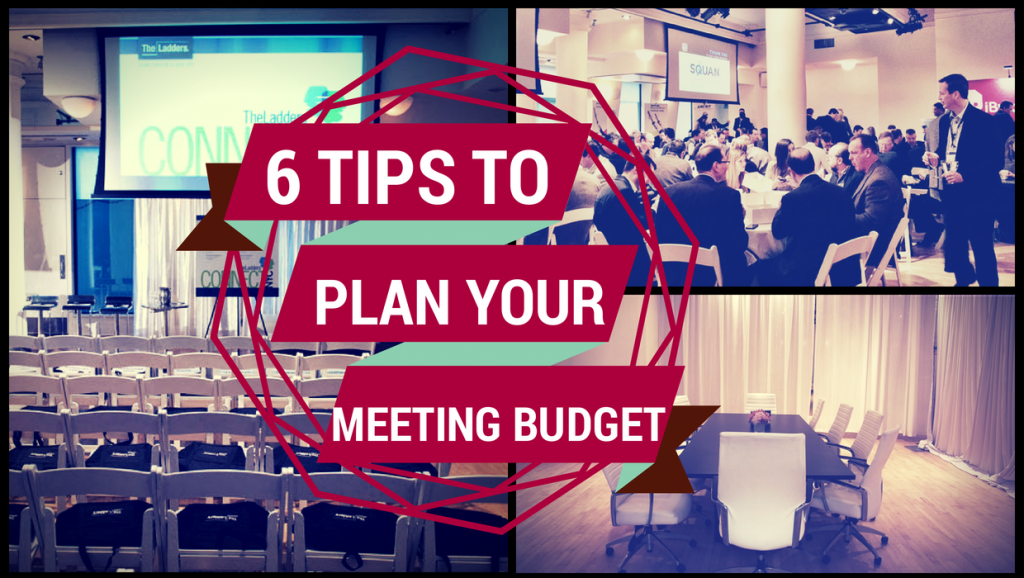 Six Tips for Planning your Meeting or Conference Budget
