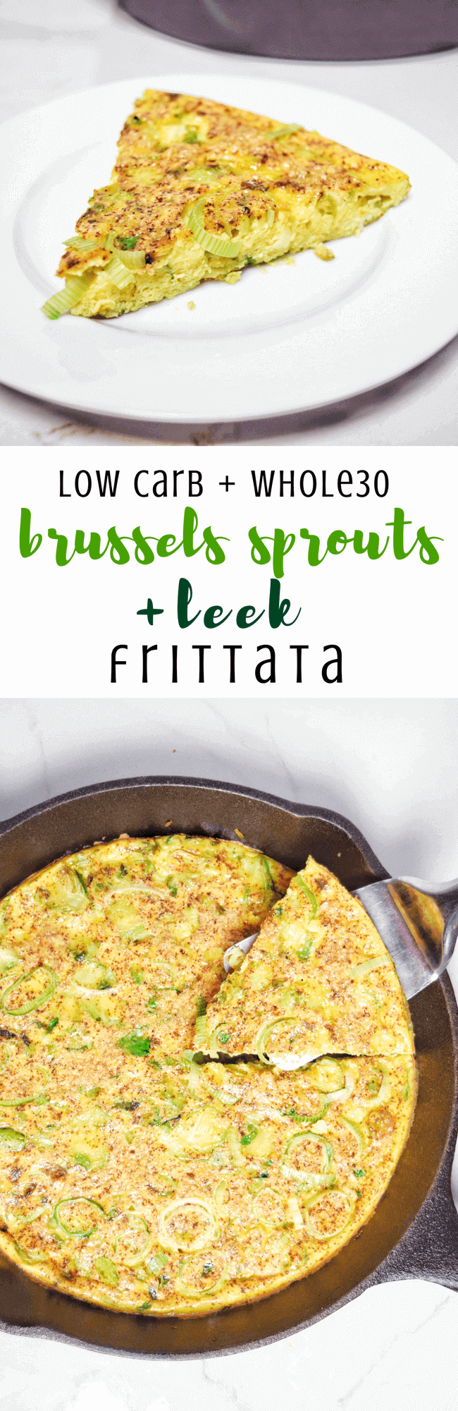 Easy Brussels Sprouts + Leek Frittata (Whole30, Low Carb) | Personally Paleo