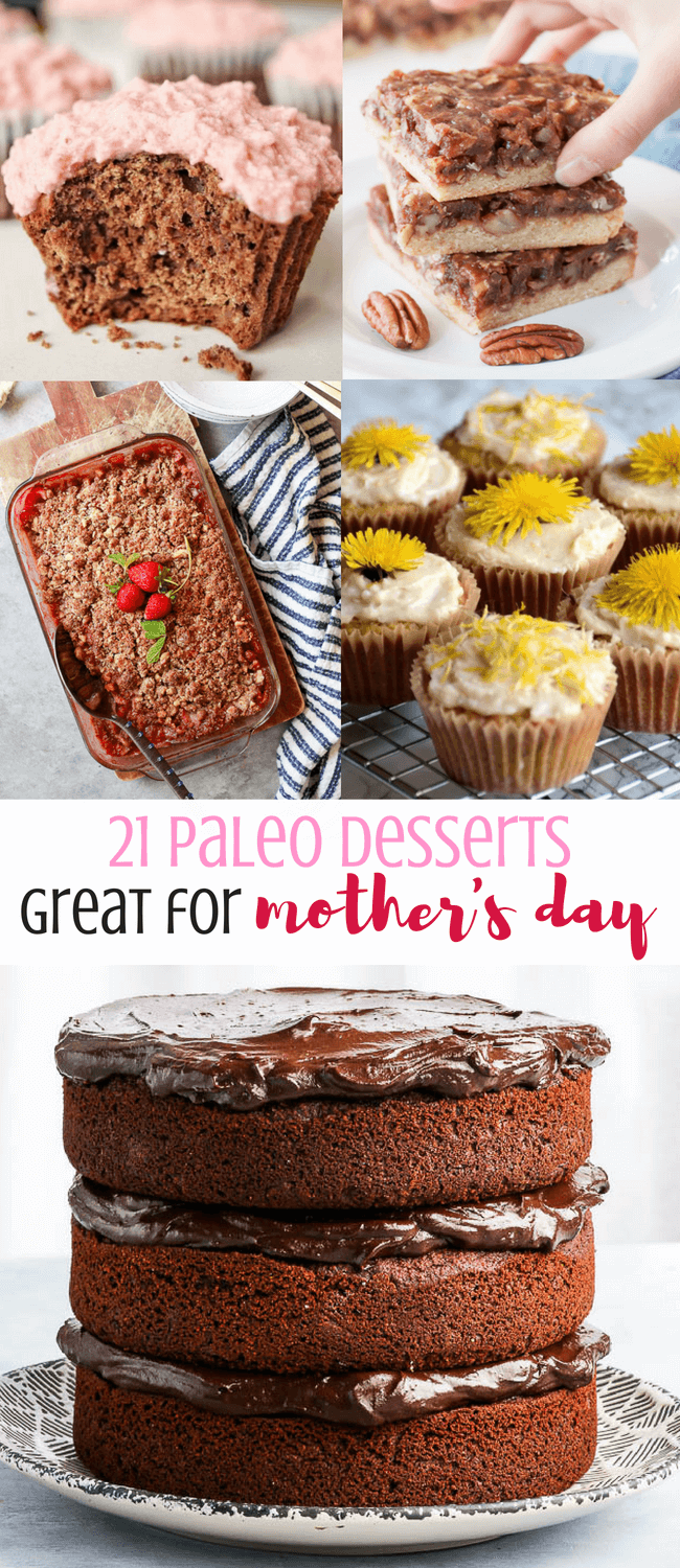 21 Paleo Desserts Great for Mother's Day | Personally Paleo