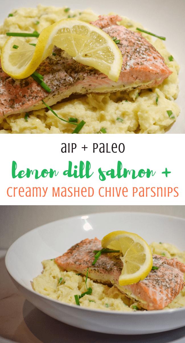 Lemon Dill Salmon + Creamy Chive Mashed Parsnips (AIP, Paleo)   Personally Paleo