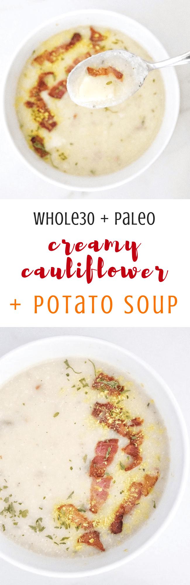 Whole30 Creamy Cauliflower + Potato Soup (Dairy Free, Paleo, Gluten Free) (1).png