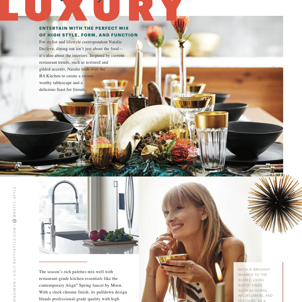 BON APPETIT  Bringing the outside in, for a luxurious tablescape to wow the senses.