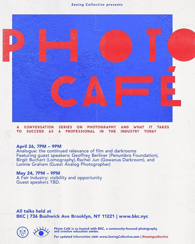 If you're interested in analog photography, PHOTO CAFÉ this Friday is going to be a very special one on the relevance of 🎞 film and darkrooms with: ⁣ ‣ Geoffrey Berliner of Penumbra Foundation @geoffreyberliner @penumbrafoundation⁣ ⁣ ‣ Birgit Buchart of Lomography @birgit_b_art @lomography @lomographyusa ⁣ ⁣ ‣  Lonnie Graham, Analog Photographer @mrlonniegraham⁣ ⁣ ‣ Rachel Jun of Gowanus Darkroom @gowanusdarkroom⁣ ⁣⠀⁣⠀⁣ ⁣ JOIN US with @seeingcollective this FRIDAY, April 26th (7pm-9pm) at BKC for a fun and insightful discussion on film photography and find out what pros are doing to secure analog as a medium, what their fave film stock is and where they see analog going in the next ten years. We'll save room for YOUR questions at the end. 🙋‍♀️⁣ ⁣⠀⁣ Talks are *FREE* / open to the public and will be held in the BKC Studio (736 Bushwick Ave, *enter on Lawton St. side). ⁣ ⁣ Space is limited so please RSVP! ⁣⠀⁣ Poster design by @chesanek 🎨⁣ ⁣ ~~~~~⁣ #analog #filmphotography #ishootfilm #StayInspired #neverstoplearning #photography #photoschool #SeeingC #SeeingCollective #PhotoCafe #community #phototalks #brooklyn #events #bushwick #film #filmsnotdead
