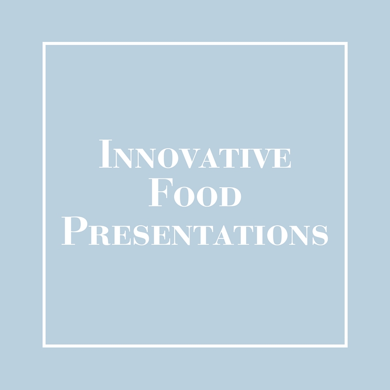 Innovative Food Presentations | LIG Events - Washington, DC Wedding and Event Planners