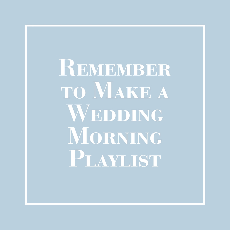 Wedding Morning Playlist - LIG Events - Wedding and Event Planners in Washington, DC