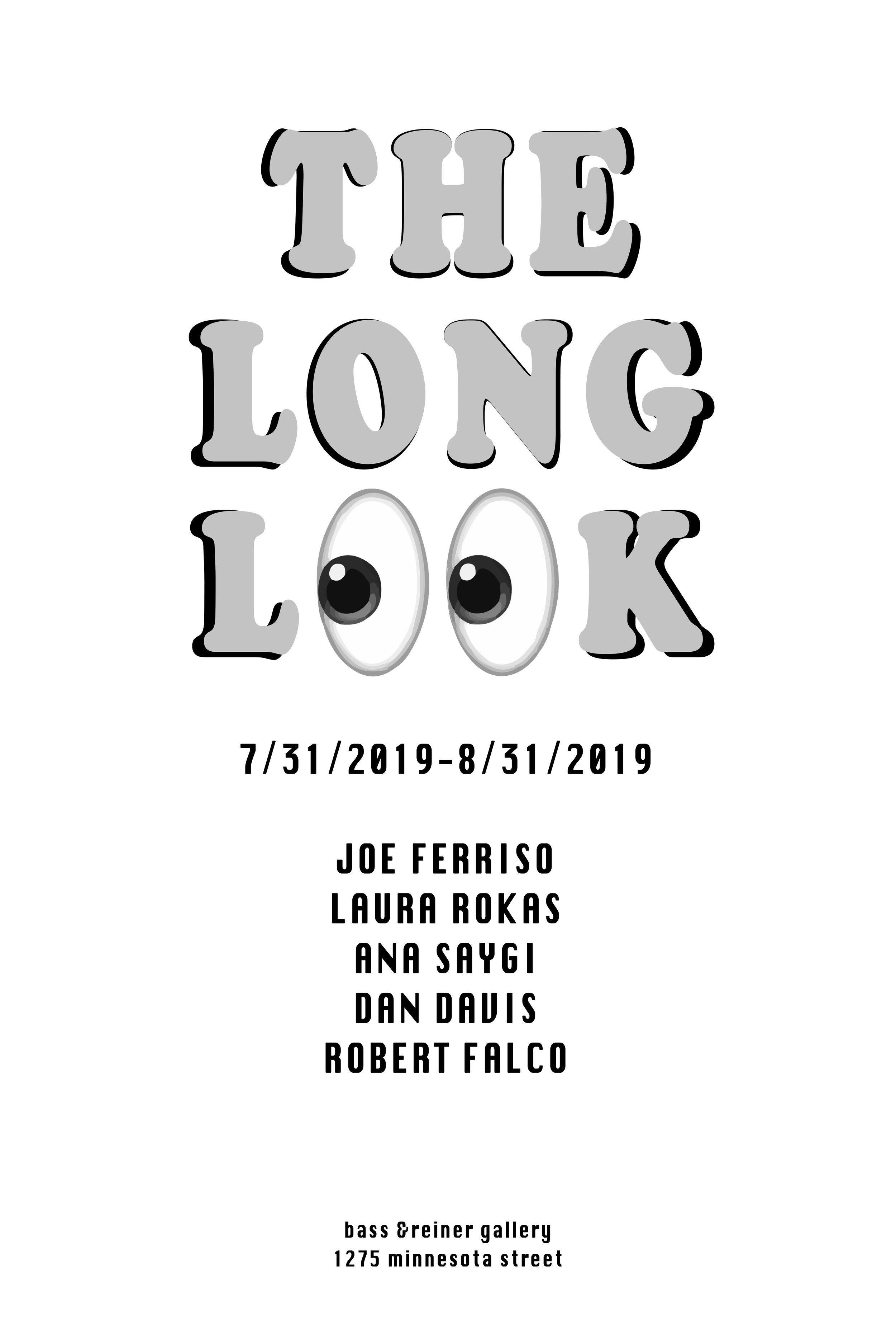 7.30.2019  The Long Look