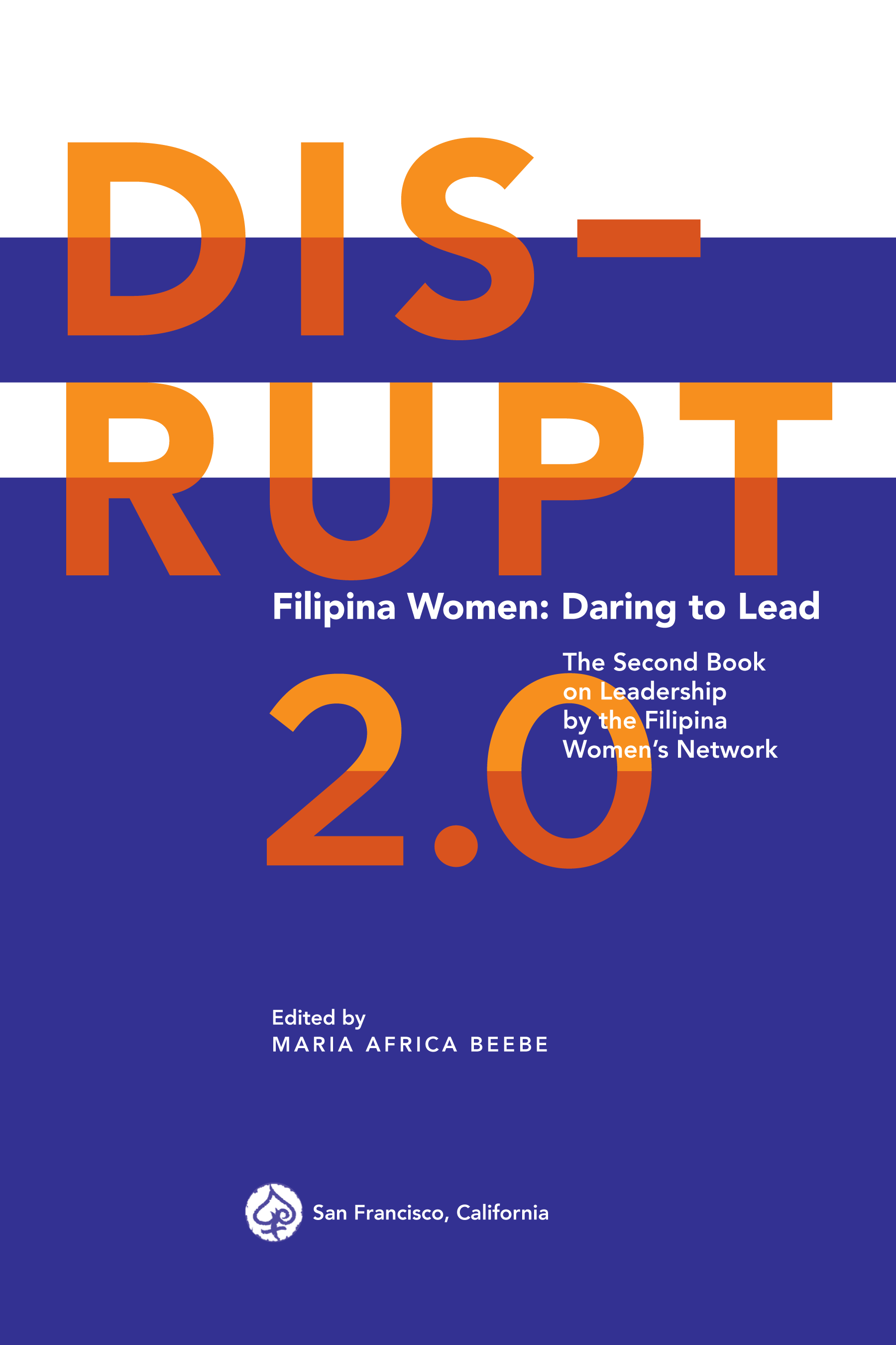 DISRUPT 2.0 Filipina Women: Daring To Lead leadership book