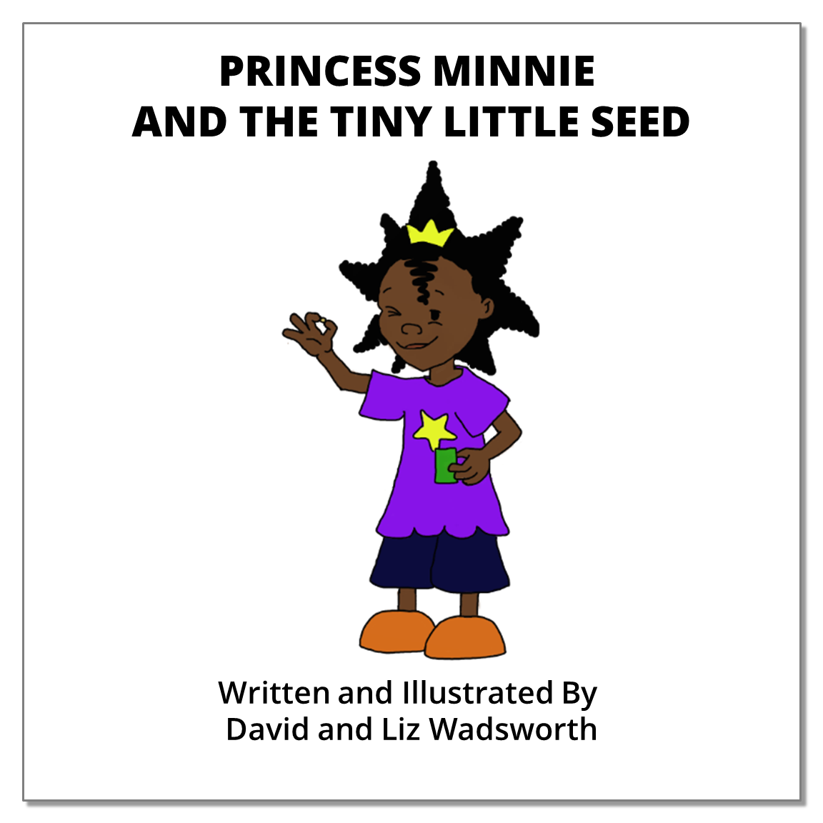 Princess Minnie And The Tiny Little Seed - The parable of the mustard seed.