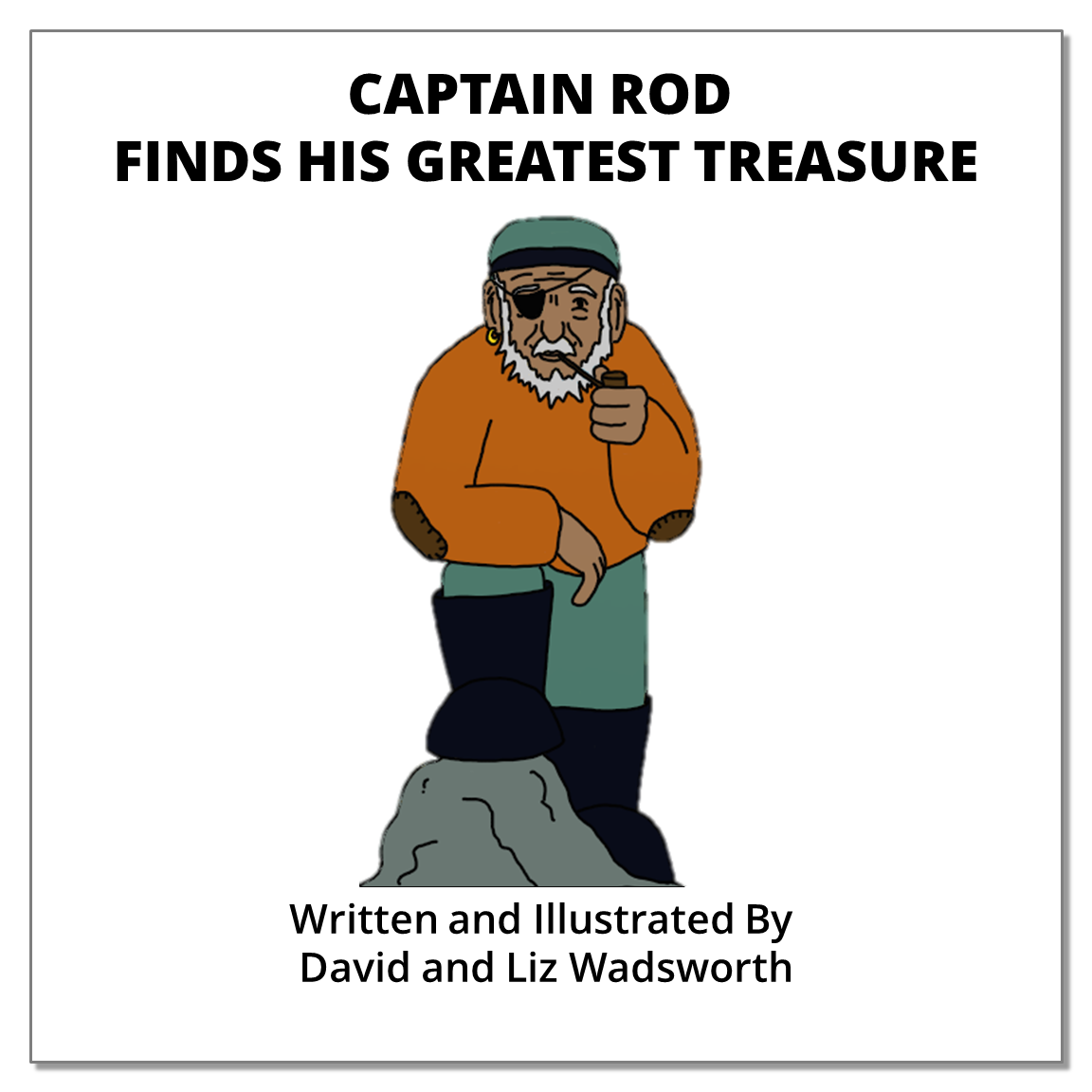 Captain Rod Finds His Greatest Treasure - The parable of the hidden treasure.