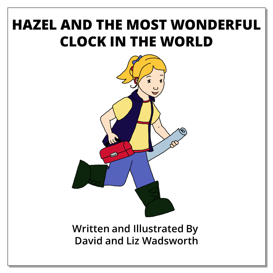 Hazel and the Most Wonderful Clock In The World - The parable of the persistent widow.