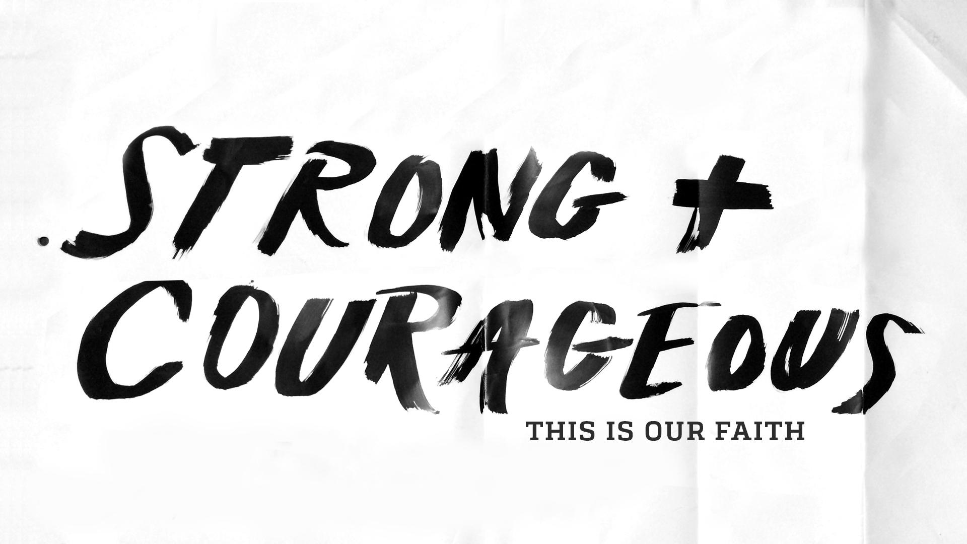 Cause_Sermon_Strong&Courageous