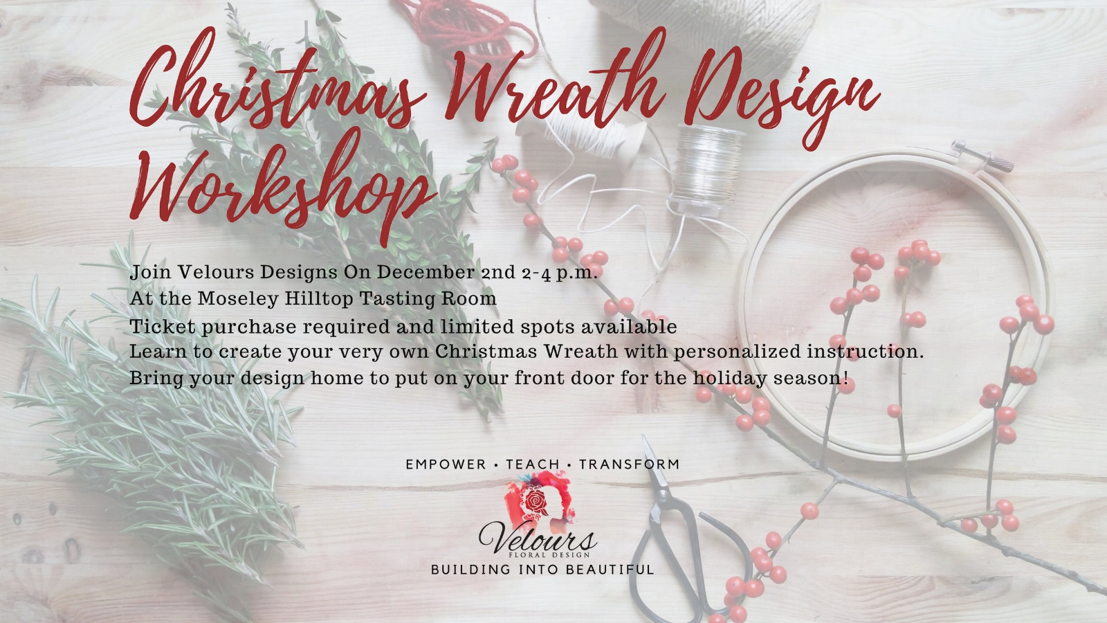 Join me for a Christmas Wreath Workshop on December 2nd. Click the Image for more information.