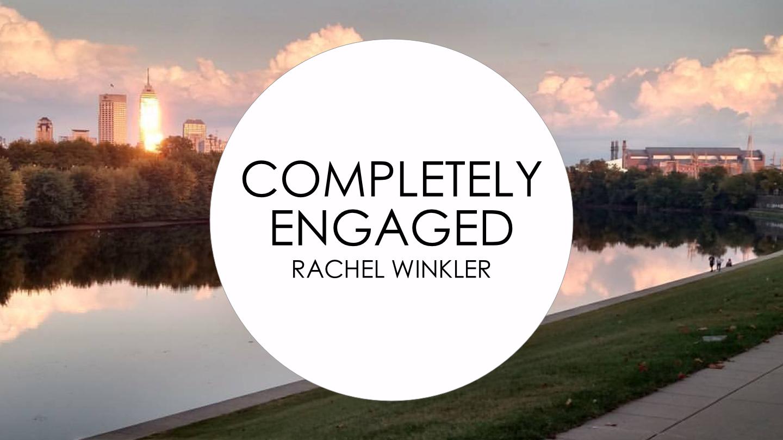 Completely Engaged Image Rachel Winkler.png