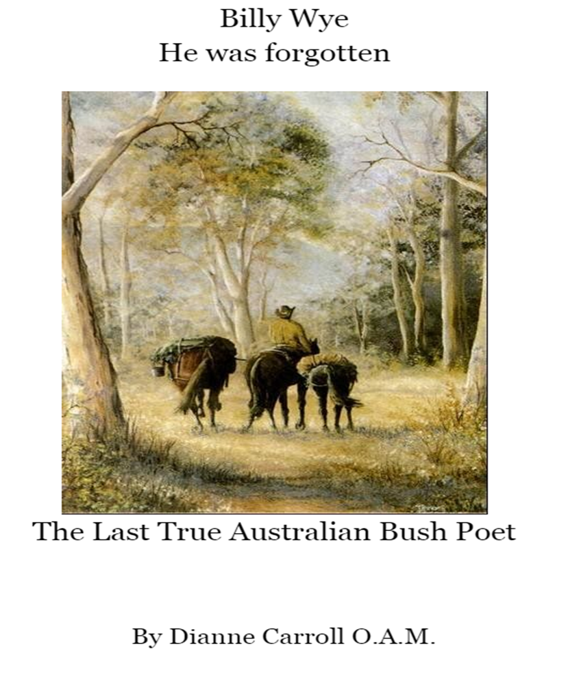 Dianne Carroll's book about Billy Wye, Australian Bush Poet