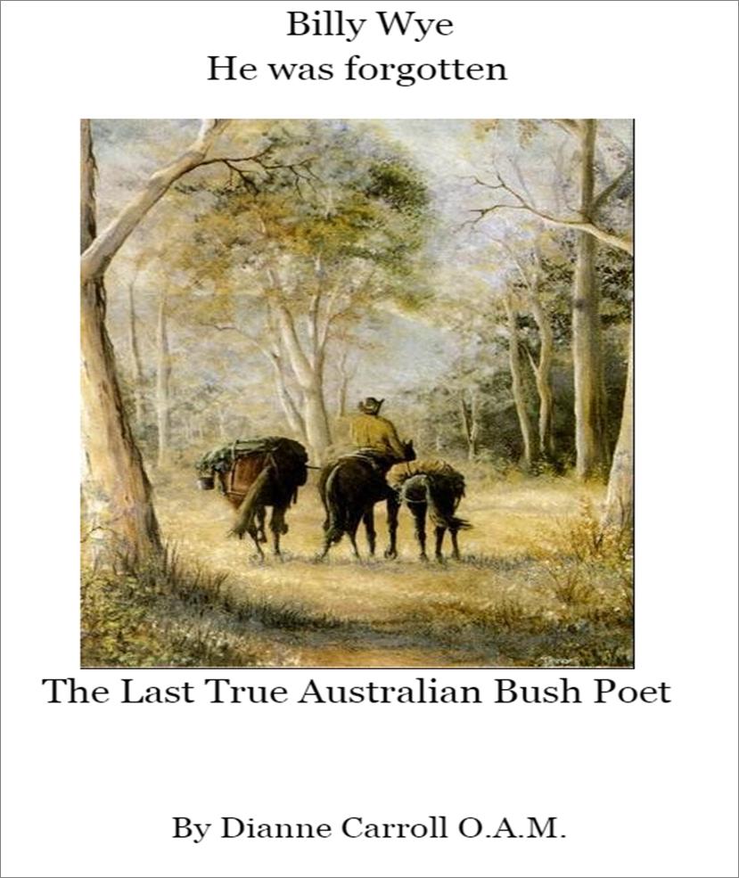 Dianne Carroll's book about Billy Wye, Australian Bush Poet