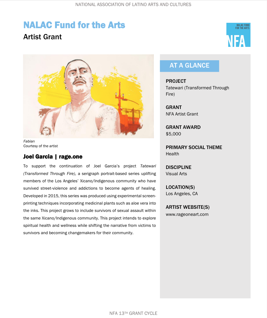 "Joel Garcia (Los Angeles, CA) is an artist, arts administrator and cultural organizer with 20+ years of experience working transnationally across the Americas. Joel is one of the recipients of the NFA Artist Grant which will support the continuation of ""Tatewari (Transformed Through Fire)"", a serigraph portrait-based series uplifting members of Los Angeles' Xicano/Indigenous community who have survived street-violence and addictions to become agents of healing.   Learn More:  www.nalac.org/communications/newsroom/2602-43-grants-latino-artists-organizations"