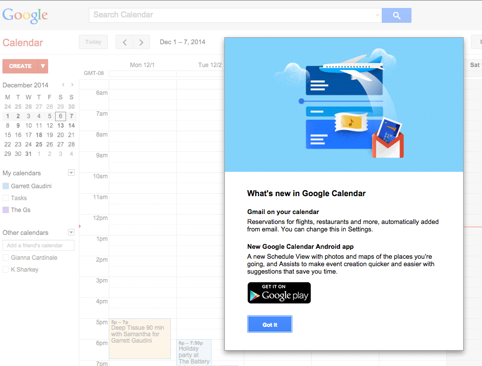 Ask and you will receive.   Gmail confirmation emails now automatically display in Google Calendar.